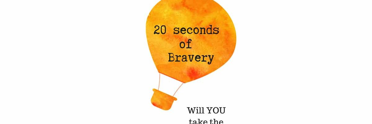 20-seconds-of-Bravery-683x1024 copy